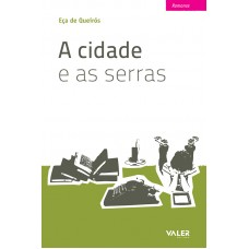 CIDADE E AS SERRAS, A