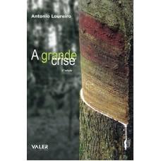GRANDE CRISE, A