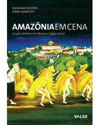 AMAZÔNIA EM CENA