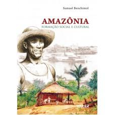 AMAZÔNIA: FORMAÇÃO SOCIAL E CULTURAL