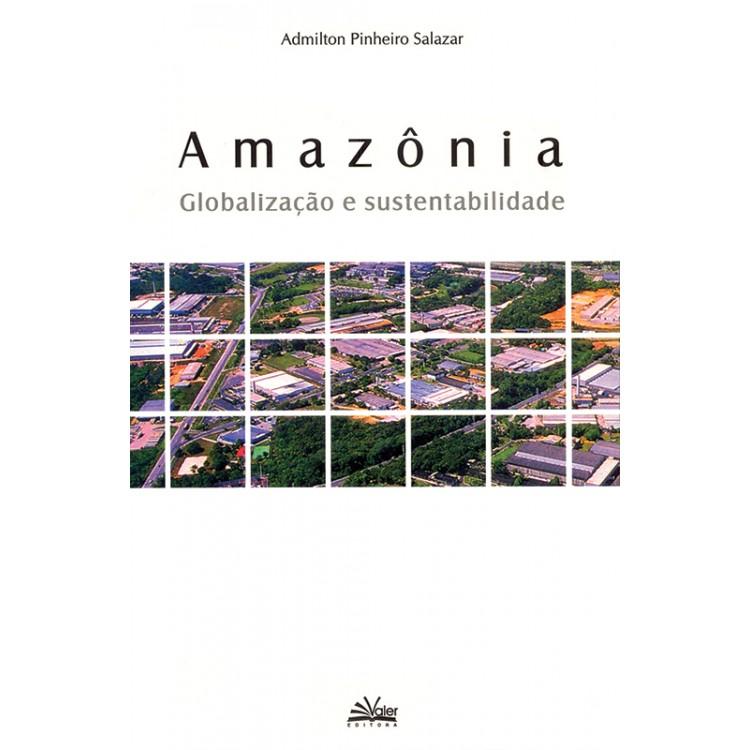 AMAZÔNIA: GLOBALIZAÇÃO E SUSTENTABILIDADE