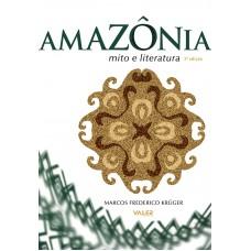 AMAZÔNIA MITO E LITERATURA