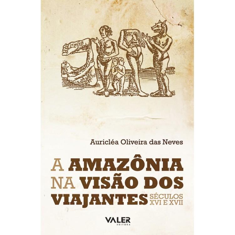 AMAZÔNIA NA VISÃO DOS VIAJANTES