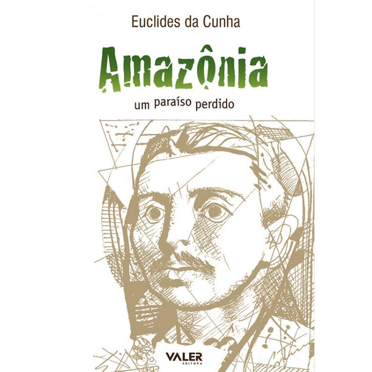 AMAZÔNIA, UM PARAÍSO PERDIDO