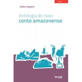 ANTOLOGIA DO NOVO CONTO AMAZONENSE