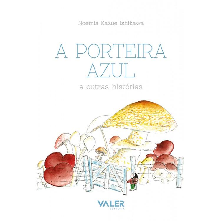 PORTEIRA AZUL, A