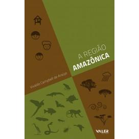 REGIÃO AMAZÔNICA, A