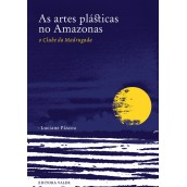 ARTES PLÁSTICAS NO AMAZONAS, AS – O CLUBE DA MADRUGADA