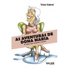 AVENTURAS DE DONA MARIA, AS