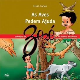 AVES PEDEM AJUDA, AS - AS AVENTURAS DO ZEZÉ