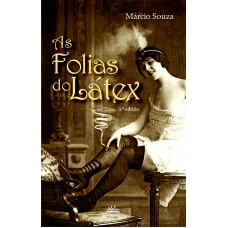 FOLIAS DO LÁTEX, AS