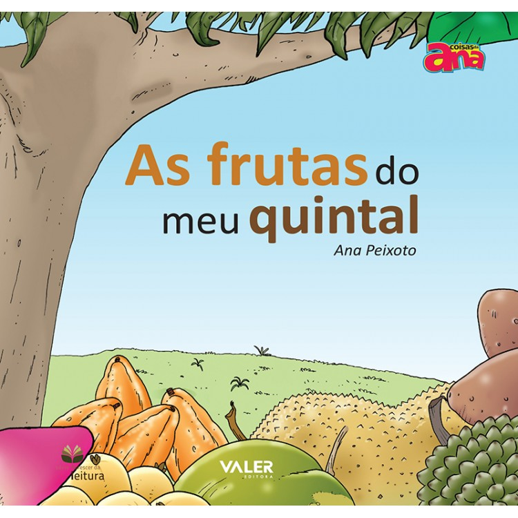 FRUTAS DO MEU QUINTAL, AS