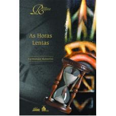HORAS LENTAS, AS