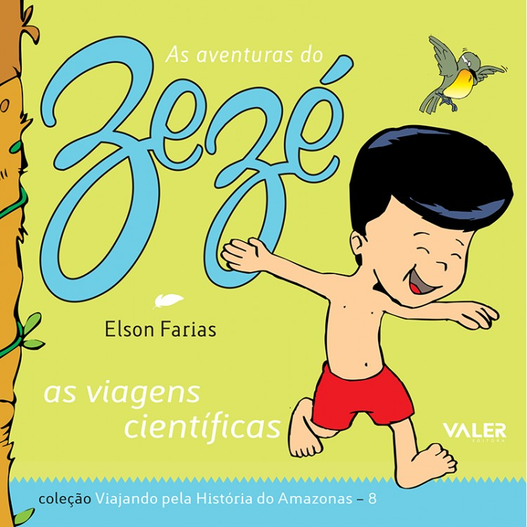 VIAGENS CIENTÍFICAS, AS - AS AVENTURAS DO ZEZÉ