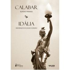 CALABAR E IDÁLIA