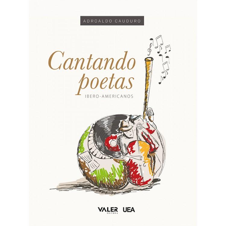 CANTANDO POETAS IBERO-AMERICANOS