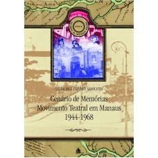 CENÁRIO DE MEMÓRIAS - MOVIMENTO TEATRAL EM MANAUS