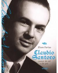 CLAUDIO SANTORO - CANTOR DO SOL E DA PAZ