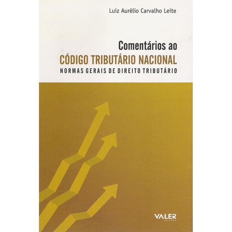 COMENTÁRIOS AO CÓDIGO TRIBUTÁRIO NACIONAL