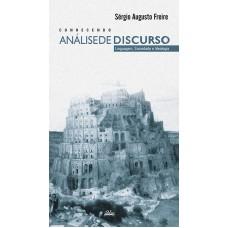 CONHECENDO ANÁLISE DE DISCURSO – LINGUAGEM, SOCIEDADE E IDEOLOGIA