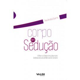 CORPO EM SEDUÇÃO: O OLHAR E A CIDADE - UMA LEITURA DE A CONFISSÃO DE LÚCIO, DE MÁRIO DE SÁ-CARNEIRO