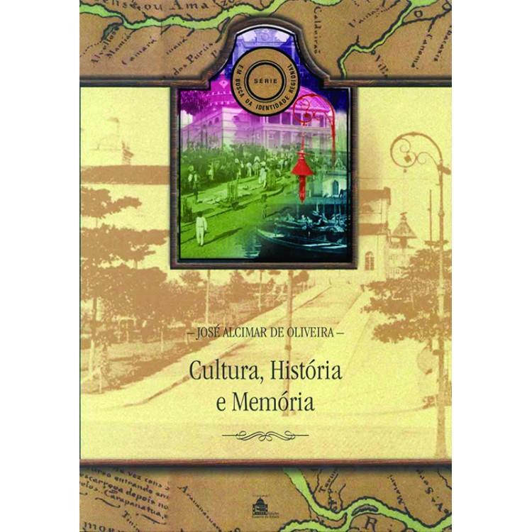 CULTURA, HISTÓRIA E MEMÓRIA