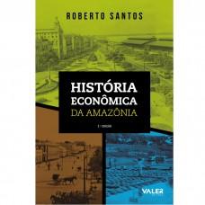 História Econômica da Amazônia