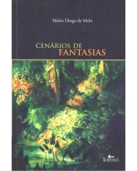 CENÁRIOS DE FANTASIAS