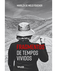 Fragmentos de Tempos Vividos
