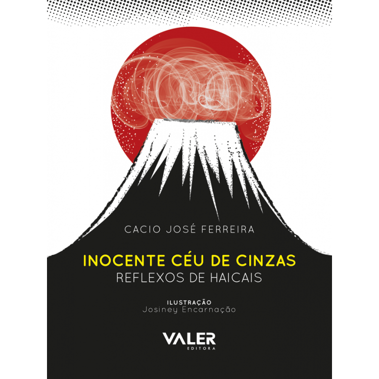 INOCENTE CÉU DE CINZAS - REFLEXOS DE HAICAIS