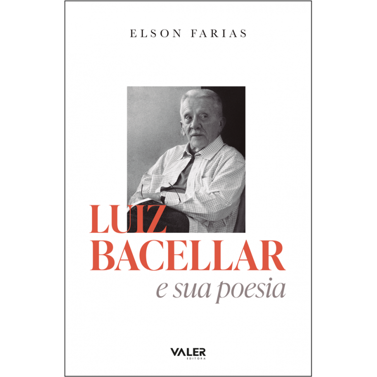 Luiz Bacellar e sua poesia