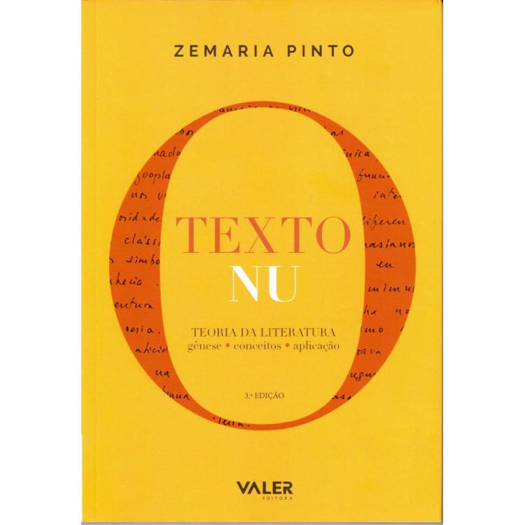 TEXTO NU, O - TEORIA DA LITERATURA: GÊNESE, CONCEITOS, APLICAÇÃO