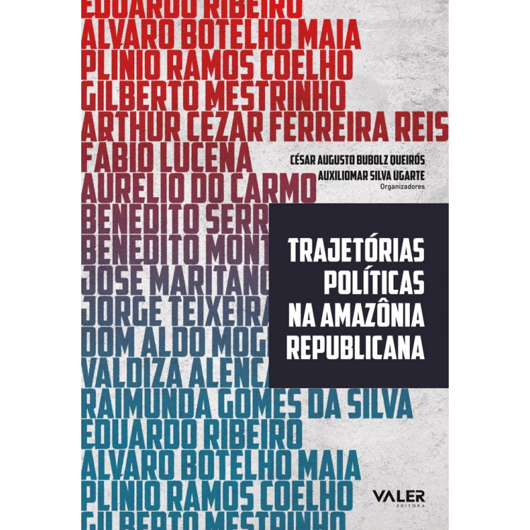 TRAJETÓRIAS POLÍTICAS NA AMAZÔNIA REPUBLICANA
