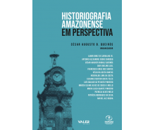 HISTORIOGRAFIA AMAZONENSE EM PERSPECTIVA