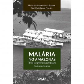 Malária no Amazonas: Registro e Memórias