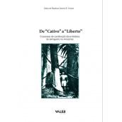 """DE """"CATIVO"""" A """"LIBERTO"""" – O PROCESSO DE CONSTITUIÇÃO SÓCIO-HISTÓRICA DO SERINGUEIRO NO AMAZONAS"""