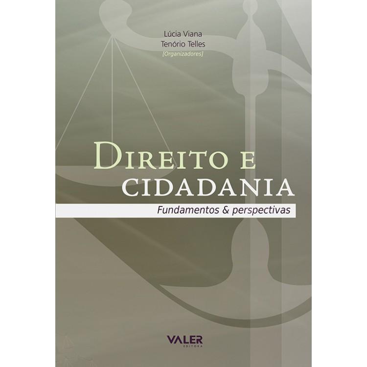 DIREITO E CIDADANIA – FUNDAMENTOS & PERSPECTIVAS