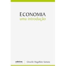 ECONOMIA - UMA INTRODUÇÃO