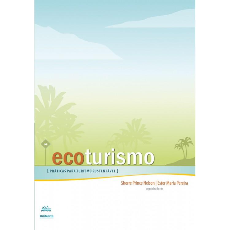 ECOTURISMO - PRÁTICAS PARA TURISMO SUSTENTÁVEL
