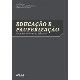 EDUCAÇÃO E PAUPERIZACÃO: TRADIÇÕES, REFERÊNCIAS, APLICAÇÕES