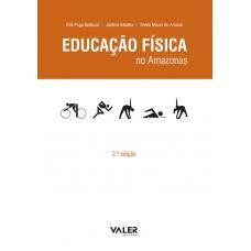 EDUCACAO FISICA NO AMAZONAS