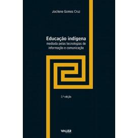 EDUCAÇÃO INDÍGENA MEDIADA PELAS TECNOLOGIAS DE INFORMAÇÃO E COMUNICAÇÃO