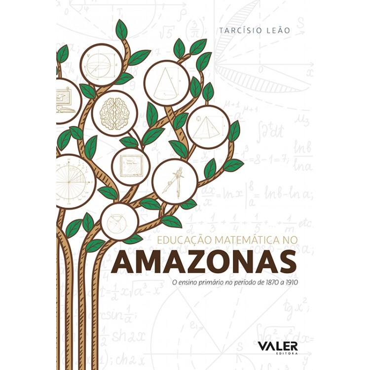 EDUCAÇÃO MATEMÁTICA NO AMAZONAS