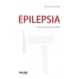 EPILEPSIA – QUE VOCÊ PRECISA SABER, O