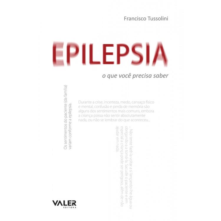 EPILEPSIA –  O QUE VOCÊ PRECISA SABER