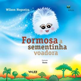 FORMOSA, A SEMENTINHA VOADORA