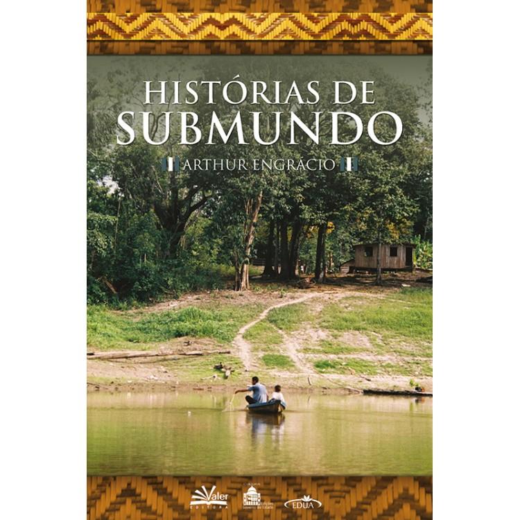 HISTÓRIAS DE SUBMUNDO