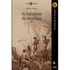 INTÉRPRETES DA AMAZÔNIA