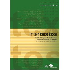 INTERTEXTOS - REVISTA DO MESTRADO NATUREZA E CULTURA NA AMAZÔNIA