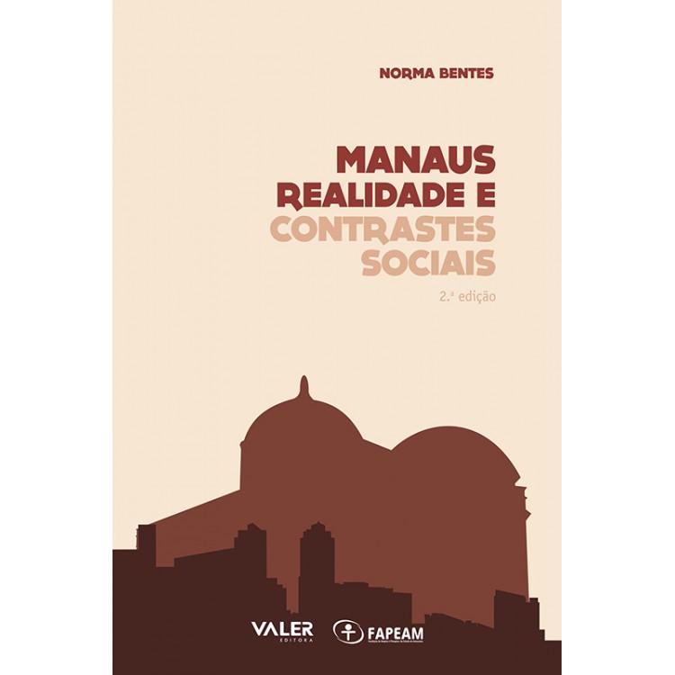MANAUS - REALIDADE E CONTRASTES SOCIAIS